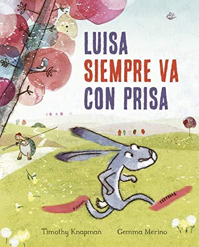 Luisa siempre va con prisa (PICARONA)
