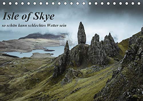 Isle of Skye - so schön kann schlechtes Wetter sein (Tischkalender 2021 DIN A5 quer)