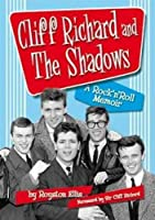 Cliff Richard and The Shadows ? A Rock & Roll Memoir by Royston Ellis(2015-02-02)
