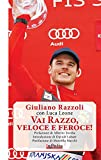 Vai Razzo, veloce e feroce! (Iride) (Italian Edition)