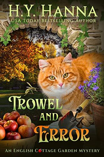 Trowel and Error (English Cottage Garden Mysteries ~ Book 4) (The English Cottage Garden Mysteries)