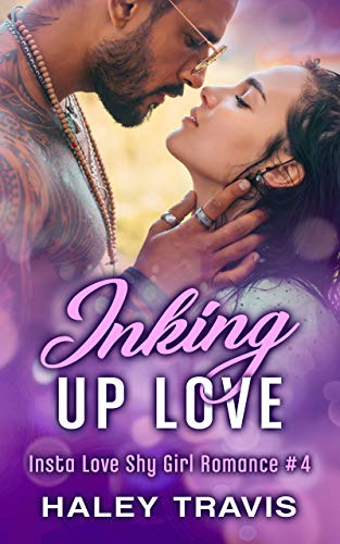 Inking Up Love by Haley Travis