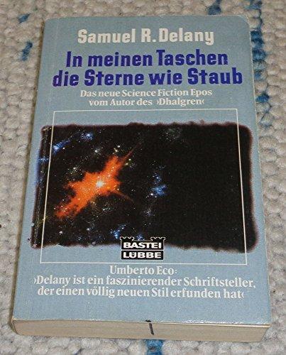 In meinen Taschen die Sterne wie Staub. ( Science Fiction).