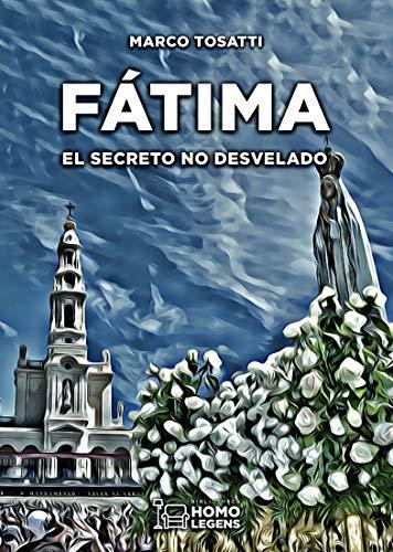 Fátima: El secreto no desvelado