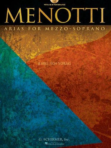 Menotti Arias for Mezzo-Soprano: 8 Arias from 5 Operas