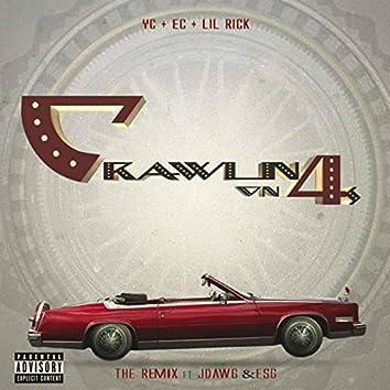 Crawlin on 4s (Remix) [feat. J Dawg & Esg]