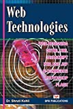 Web technologies: Web Programming and Internet Technologies (English Edition)