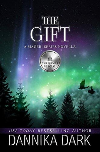 The Gift: A Christmas Novella (The Mageri Series Book 6)
