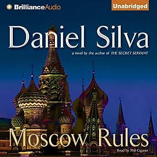 Moscow Rules                   Auteur(s):                                                                                                                                 Daniel Silva                               Narrateur(s):                                                                                                                                 Phil Gigante                      Durée: 11 h     9 évaluations     Au global 4,9