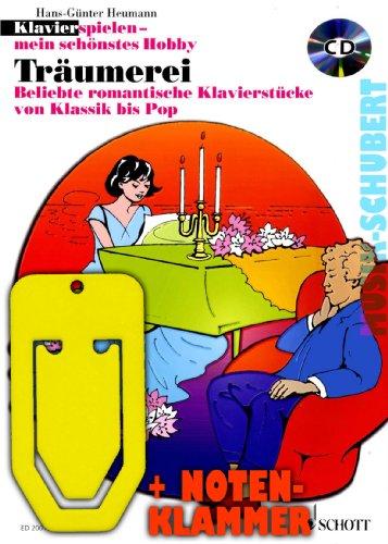 Droomwerk (+CD) incl. praktische muziekklem - populaire romantische piano stukken van klassiek tot pop-up - de populaire speelband voor school