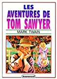 Les Aventures de Tom Sawyer - Ronde du Tournesol - 01/01/2000