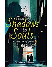 From Shadows to Souls