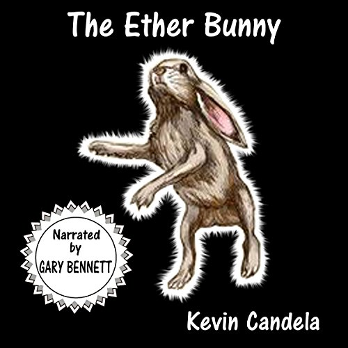 The Ether Bunny audiobook cover art