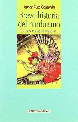 Breve historia del hinduismo: De los vedas al siglo XXI (Taxila)