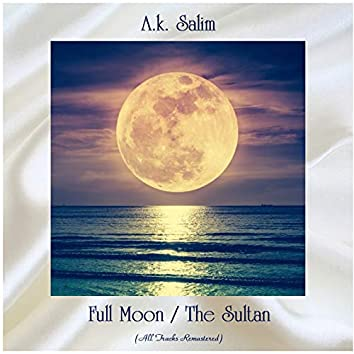 Full Moon / The Sultan (All Tracks Remastered)