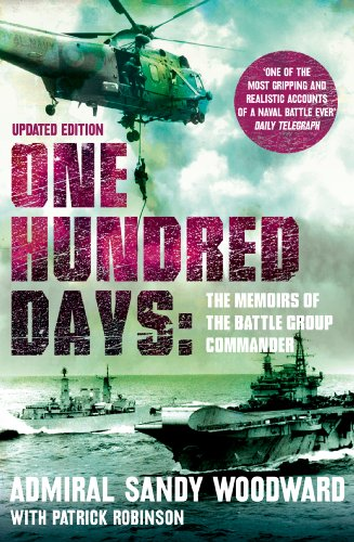 One Hundred Days (Text Only): The Memoirs of the Falklands Battle Group Commander (English Edition) por [Admiral Sandy Woodward]