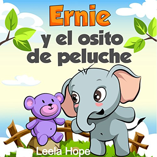 Children's Spanish Books: Ernie y el osito de peluche [Ernie and Teddy Bear] audiobook cover art