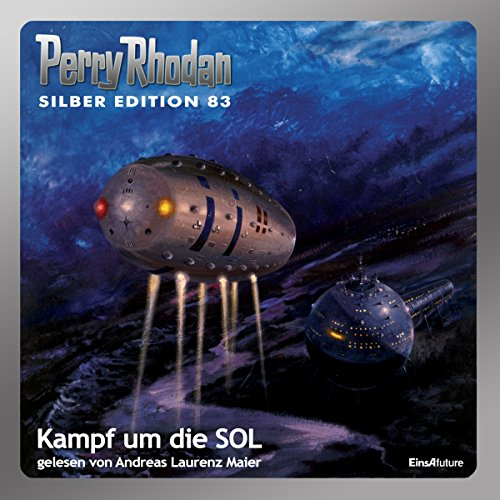 Kampf um die SOL     Perry Rhodan Silber Edition 83              By:                                                                                                                                 Kurt Mahr,                                                                                        H. G. Ewers,                                                                                        Clark Darlton,                   and others                          Narrated by:                                                                                                                                 Andreas Laurenz Maier                      Length: 17 hrs and 19 mins     Not rated yet     Overall 0.0