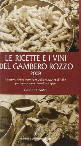 Le ricette e i vini del gambero rozzo 2008
