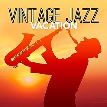 Vintage Jazz Vacation