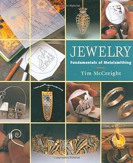 Jewelry: Fundamentals of Metalsmithing (Jewelry Crafts)