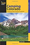 Camping Colorado, 3rd: A Comprehensive Guide to Hundreds of Campgrounds (State Camping Series)