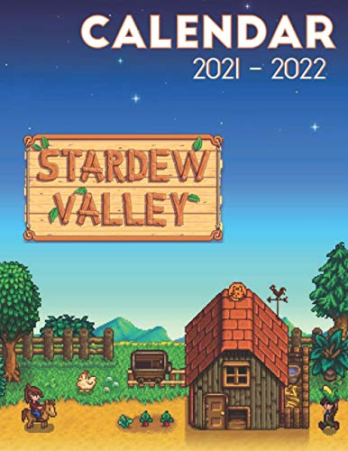 Stardew Valley Calendar 2021-2022: 18-month Calendar 2021-2022 (8.5x11 inches) for all fans!!!
