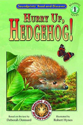 Hurry Up, Hedgehog!