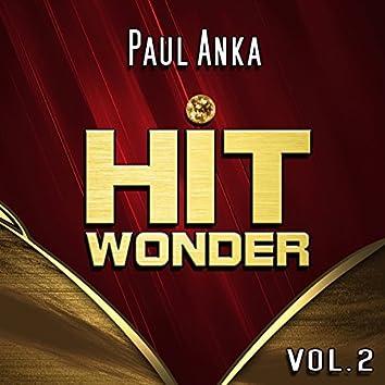Hit Wonder: Paul Anka, Vol. 2