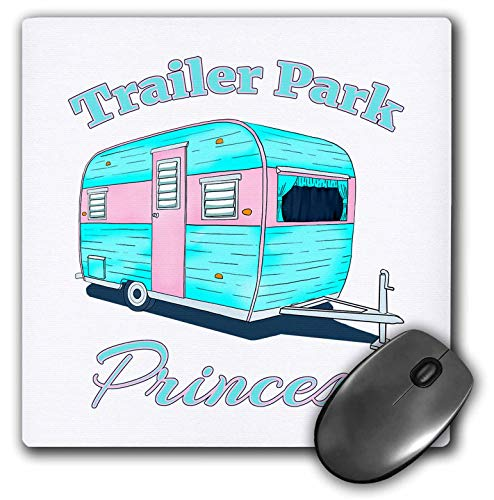 3dRose Mouse Pad Funny Camping Trailer Park Princess for All Who Love to Camp and RV. - 8 by 8-Inches (mp_296249_1)