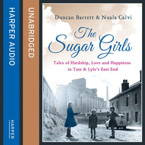 The Sugar Girls Audiobook By Duncan Barrett,                                                                                        Nuala Calvi cover art