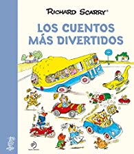 Los cuentos más divertidos par Richard Scarry