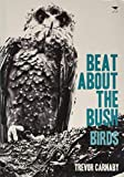 Beat about the Bush: Birds