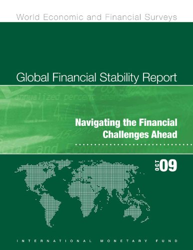 Global Financial Stability Report, October 2009: Navigating the Financial Challenges Ahead (World Economic and Financial Surveys, 0258-7440) (English Edition)
