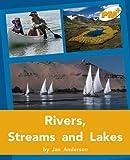 Rivers, Streams and Lakes