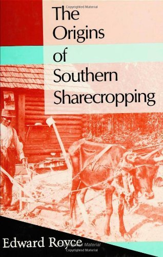 The Origins of Southern Sharecropping (Labor And Social Change)