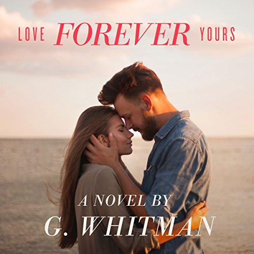Love Forever Yours audiobook cover art
