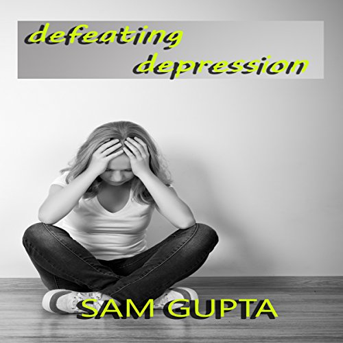 Defeating Depression audiobook cover art