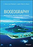Biogeography: An Ecological and Evolutionary Approach (English Edition)
