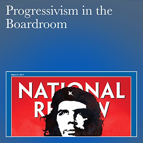 Progressivism in the Boardroom audiobook cover art