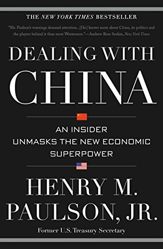 Dealing with China: An Insider Unmasks the New Economic Superpower (English Edition)