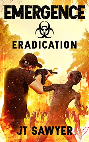 EMERGENCE: Eradication: Volume 4 (Emergence series) by [JT Sawyer, Dane Low, Emily Nemchick]