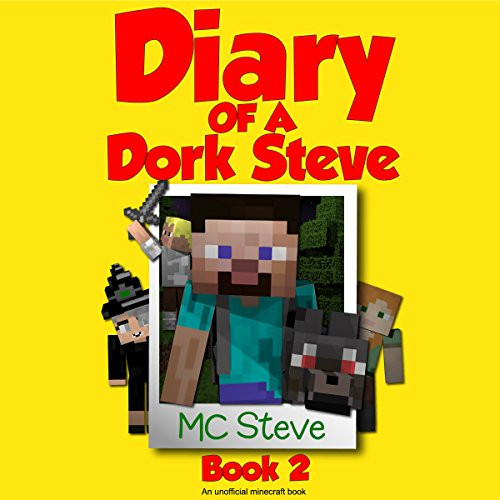 Diary of a Minecraft Dork Steve, Book 2 audiobook cover art