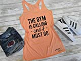 The GYM is Calling and I Must Go, Workout Tank, Workout Shirt, Women's Gym Shirt, Bodybuilding Tank, Weightlifting Tank, Funny Gym Shirt, Meme Tank, Running Tank