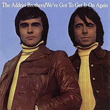 We've Got to Get It On Again (Expanded Edition)