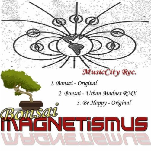 Bonsai (Urban Madness RMX)