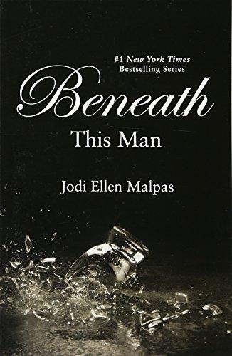 Beneath This Man (A This Man Novel) (This Man (2))