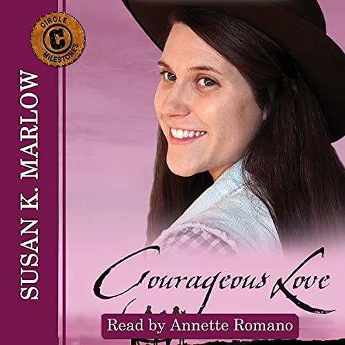 Courageous Love: An Andrea Carter Book cover art