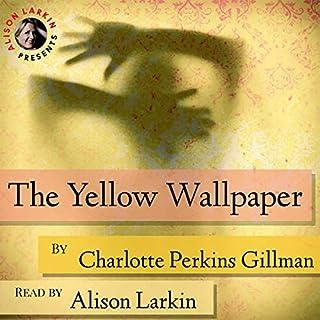 Alison Larkin Presents The Yellow Wallpaper cover art