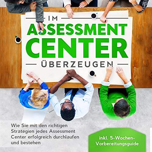 Im Assessment Center überzeugen Titelbild